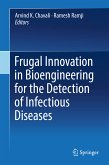 Frugal Innovation in Bioengineering for the Detection of Infectious Diseases (eBook, PDF)