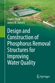 Design and Construction of Phosphorus Removal Structures for Improving Water Quality (eBook, PDF)