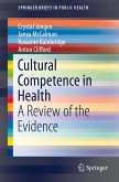 Cultural Competence in Health (eBook, PDF)