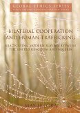 Bilateral Cooperation and Human Trafficking (eBook, PDF)