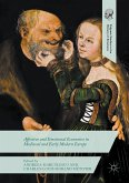 Affective and Emotional Economies in Medieval and Early Modern Europe (eBook, PDF)