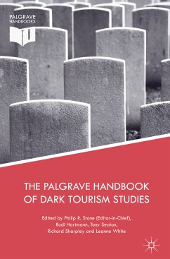 The Palgrave Handbook of Dark Tourism Studies (eBook, PDF)
