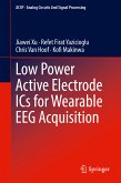 Low Power Active Electrode ICs for Wearable EEG Acquisition (eBook, PDF)