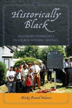 Historically Black (eBook, PDF) - Polanco, Mieka Brand