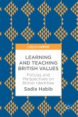 Learning and Teaching British Values (eBook, PDF)