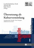 Uebersetzung als Kulturvermittlung (eBook, ePUB)