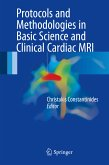 Protocols and Methodologies in Basic Science and Clinical Cardiac MRI (eBook, PDF)