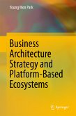 Business Architecture Strategy and Platform-Based Ecosystems (eBook, PDF)