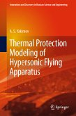 Thermal Protection Modeling of Hypersonic Flying Apparatus (eBook, PDF)