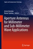 Aperture Antennas for Millimeter and Sub-Millimeter Wave Applications (eBook, PDF)