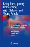 Being Participatory: Researching with Children and Young People (eBook, PDF)