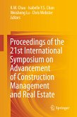 Proceedings of the 21st International Symposium on Advancement of Construction Management and Real Estate (eBook, PDF)