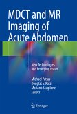 MDCT and MR Imaging of Acute Abdomen (eBook, PDF)