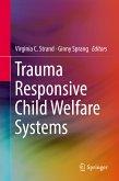 Trauma Responsive Child Welfare Systems (eBook, PDF)