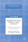 Memory Politics, Identity and Conflict (eBook, PDF)
