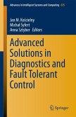 Advanced Solutions in Diagnostics and Fault Tolerant Control (eBook, PDF)