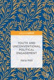 Youth and Unconventional Political Engagement (eBook, PDF)