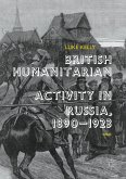 British Humanitarian Activity in Russia, 1890-1923 (eBook, PDF)