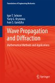 Wave Propagation and Diffraction (eBook, PDF)