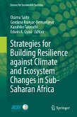 Strategies for Building Resilience against Climate and Ecosystem Changes in Sub-Saharan Africa (eBook, PDF)