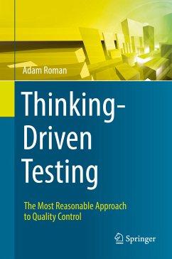 Thinking-Driven Testing (eBook, PDF) - Roman, Adam