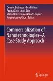 Commercialization of Nanotechnologies-A Case Study Approach (eBook, PDF)