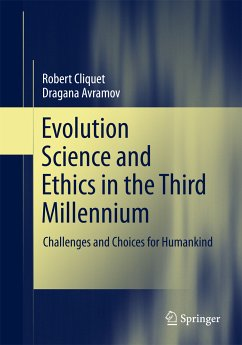 Evolution Science and Ethics in the Third Millennium (eBook, PDF) - Cliquet, Robert; Avramov, Dragana