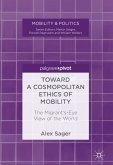 Toward a Cosmopolitan Ethics of Mobility (eBook, PDF)