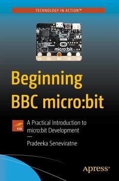 Beginning BBC micro:bit (eBook, PDF) - Seneviratne, Pradeeka