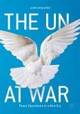 The UN at War (eBook, PDF)