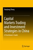 Capital Markets Trading and Investment Strategies in China (eBook, PDF)
