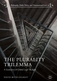 The Plurality Trilemma (eBook, PDF)