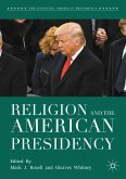 Religion and the American Presidency (eBook, PDF)