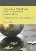 International Trade Policy and Class Dynamics in South Africa (eBook, PDF)