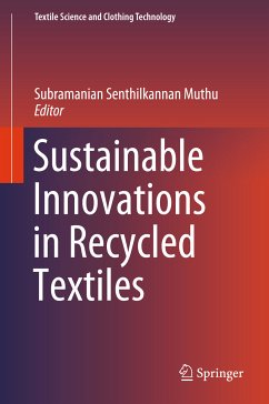 Sustainable Innovations in Recycled Textiles (eBook, PDF)