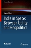 India in Space: Between Utility and Geopolitics (eBook, PDF)