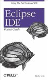 Eclipse IDE Pocket Guide (eBook, PDF)