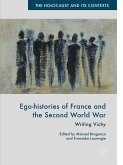 Ego-histories of France and the Second World War (eBook, PDF)