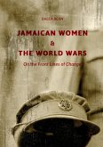 Jamaican Women and the World Wars (eBook, PDF)