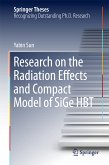 Research on the Radiation Effects and Compact Model of SiGe HBT (eBook, PDF)