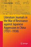 Literature Journals in the War of Resistance against Japanese Aggression in China (1931-1938) (eBook, PDF)