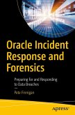 Oracle Incident Response and Forensics (eBook, PDF)