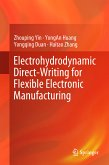 Electrohydrodynamic Direct-Writing for Flexible Electronic Manufacturing (eBook, PDF)