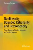Nonlinearity, Bounded Rationality, and Heterogeneity (eBook, PDF)