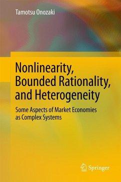 Nonlinearity, Bounded Rationality, and Heterogeneity (eBook, PDF) - Onozaki, Tamotsu