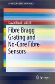 Fibre Bragg Grating and No-Core Fibre Sensors (eBook, PDF)