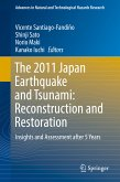 The 2011 Japan Earthquake and Tsunami: Reconstruction and Restoration (eBook, PDF)