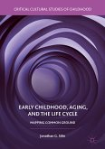 Early Childhood, Aging, and the Life Cycle (eBook, PDF)