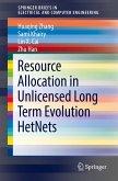 Resource Allocation in Unlicensed Long Term Evolution HetNets (eBook, PDF)