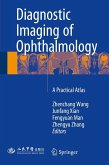 Diagnostic Imaging of Ophthalmology (eBook, PDF)